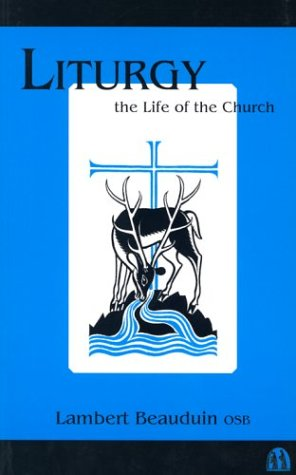 9780907077404: Liturgy the Life of the Church