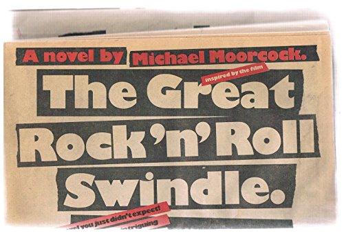 The Great Rock 'n' Roll Swindle: Michael Moorcock