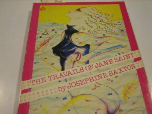 Travails of Jane Saint: Saxton, Josephine