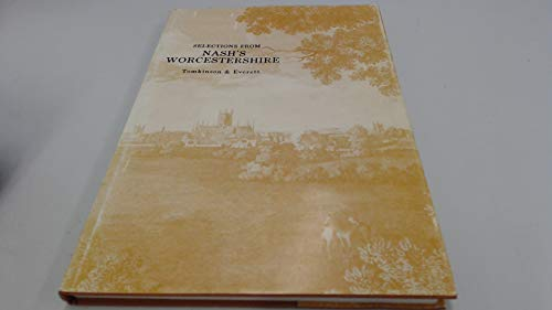 9780907083078: Selections from Nashs Worcestershire