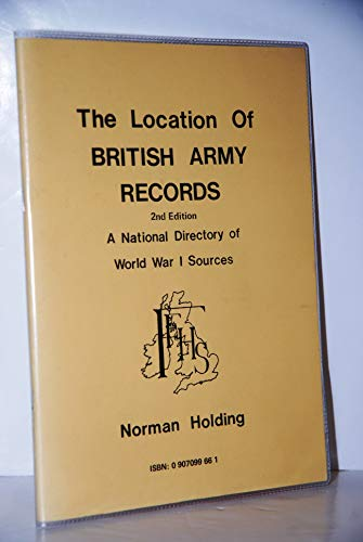 9780907099666: The Location of British Army Records: A National Directory of World War 1 Sources