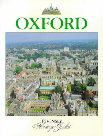 9780907115670: Oxford: A Souvenir Colour Guide to the History and Culture of One of Britain's Best-loved Cities (Pevensey Heritage Guides)