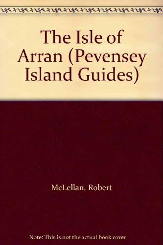 9780907115984: The Isle of Arran (Pevensey Island Guides)