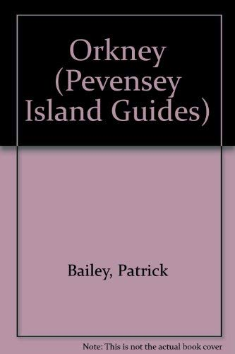9780907115991: Orkney (Pevensey Island Guides)