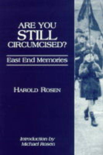 9780907123484: Are You Still Circumcised?: East End Memories
