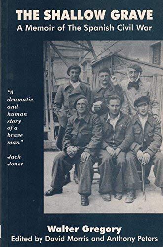 9780907123613: The Shallow Grave: Memoir of the Spanish Civil War