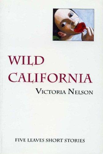 9780907123842: Wild California