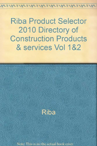 9780907125556: RIBA PRODUCT SELECTOR 2010 DIRECTORY OF CONSTRUCTION PRODUCTS & SERVICES VOL 1&2