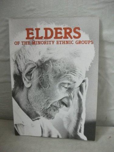Elders of the Minority Ethnic Groups: Bhalla, Anil; Blakemore, Ken