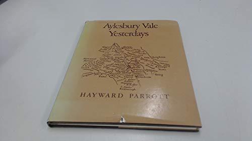 9780907128014: Aylesbury Vale Yesterdays
