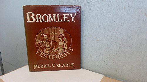 Bromley Yesterdays: Muriel V. Searle