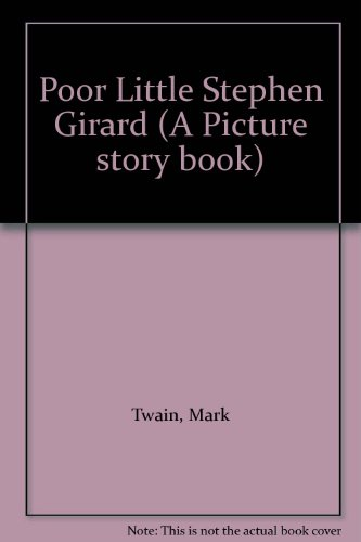 9780907144083: Poor Little Stephen Girard (A Picture story book)