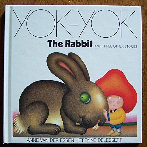 9780907144199: Rabbit and Three Other Stories (Yok-Yok)