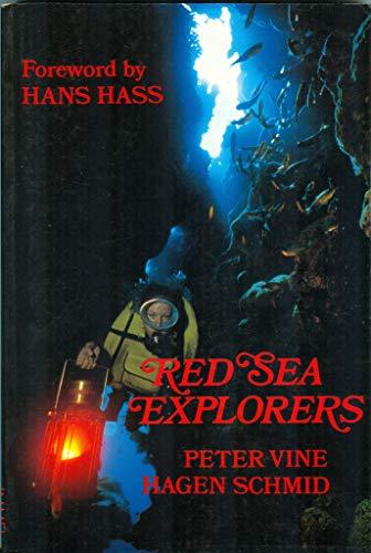 Red Sea Explorers: Schmid, Hagen