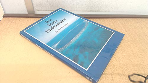 9780907151432: Ten Years Underwater