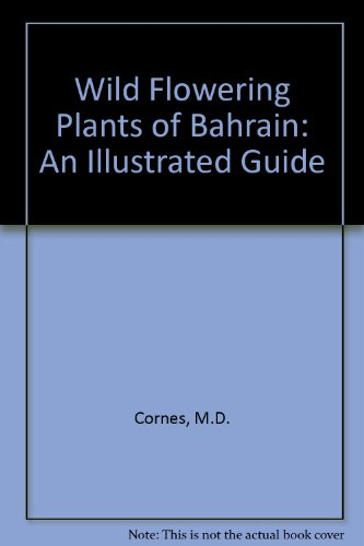 9780907151463: Wild Flowering Plants of Bahrain