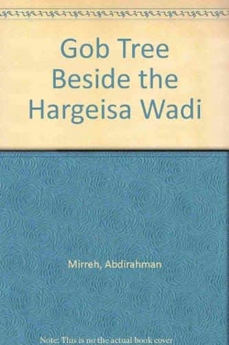 9780907155409: Gob Tree Beside the Hargeisa Wadi
