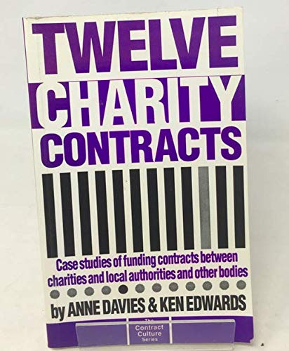 Twelve Charity Contracts (0907164595) by Anne Davies; Ken Edwards