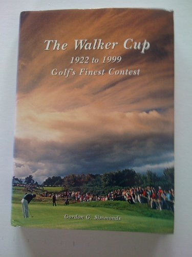 9780907186335: The Walker Cup, 1922-1999: Golf's Finest Contest