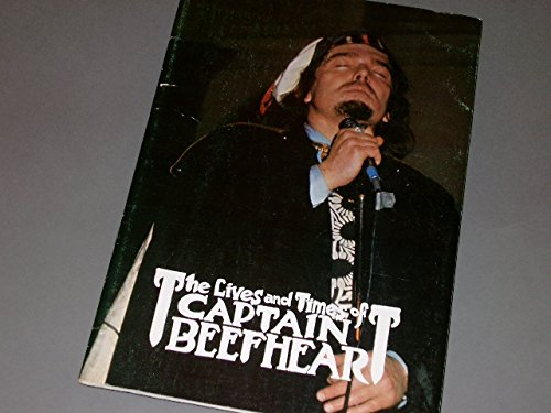 The Lives and Times of Captain Beefheart: John Muir (editor)