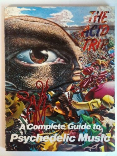 9780907188247: The Acid Trip: A Complete Guide to Psychedelic Music
