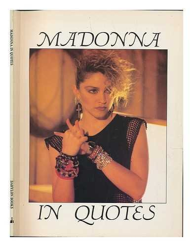 9780907188315: Madonna in Quotes