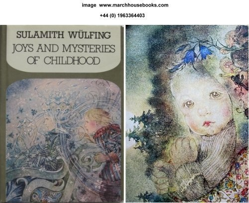 Joys & Mysteries of Childhood: Wulfing, Sulamith