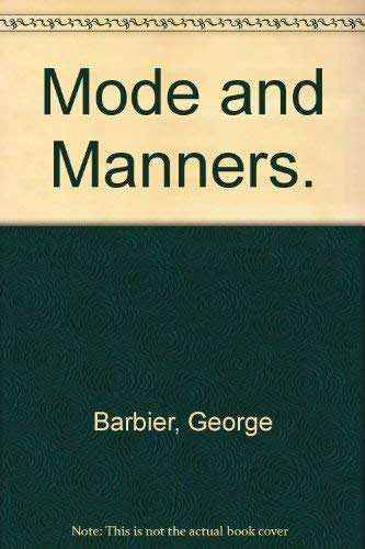 Mode and Manners (090721813X) by Barbier, George
