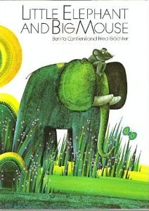 Little Elephant and Big Mouse (English and German Edition): Benita Cantieni