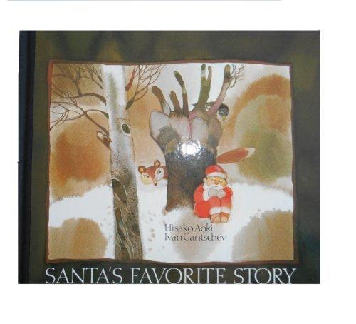 Santa's Favorite Story (090723416X) by Hisako Aoki; Ivan Gantschev