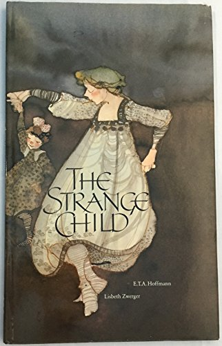 Strange Child: E.T. A. Hoffmann