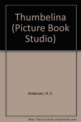 9780907234616: Thumbelina (Picture Book Studio)