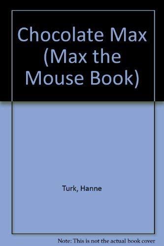 Chocolate Max: Hanne Turk
