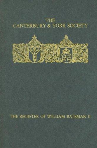 9780907239604: The Register of William Bateman, Bishop of Norwich 1344-55: II (90) (Canterbury & York Society)