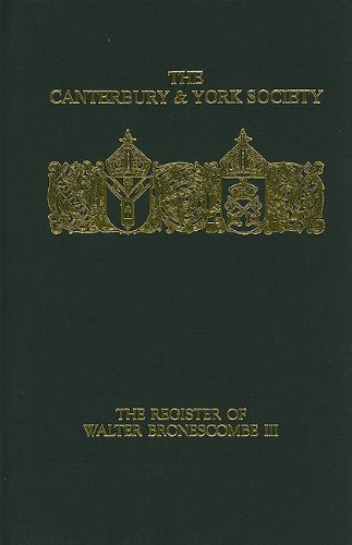 The Register of Walter Bronescombe, Bishop of Exeter, 1258-80: III: Vol 3 (Canterbury & York Soci...