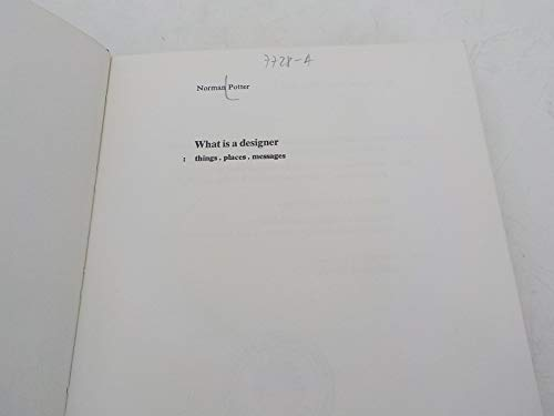 9780907259015: What is a Designer?: Things, Places, Messages