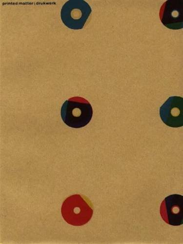 Karel Martens: Printed Matter / Drukwerk: Martens, Karel (editor); Kinross, Robin (editor); ...