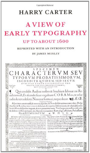 9780907259213: A View of Early Typography: Up to About 1600