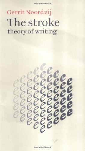 9780907259305: The Stroke: Theory of Writing