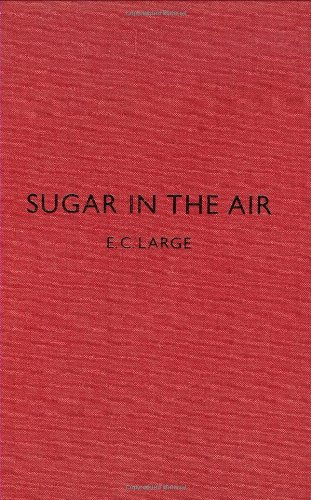 Sugar in the Air: Large, E. C.