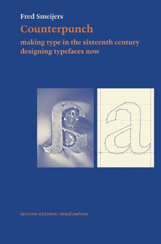 9780907259428: Counterpunch, 2nd edition: Making Type in the Sixteenth Century Designing Typefaces Now