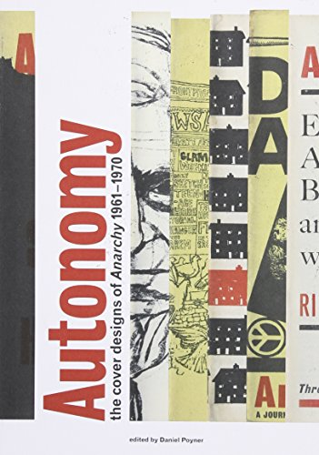 9780907259466: Autonomy: The Cover Designs of Anarchy, 1961 - 1970