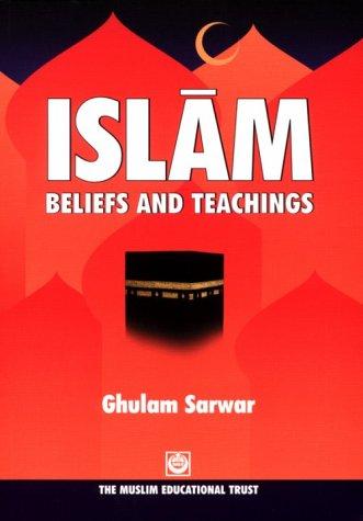 9780907261032: Islam Beliefs and Teachings