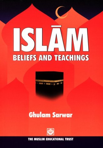 9780907261032: Islam Beliefs and Teachings