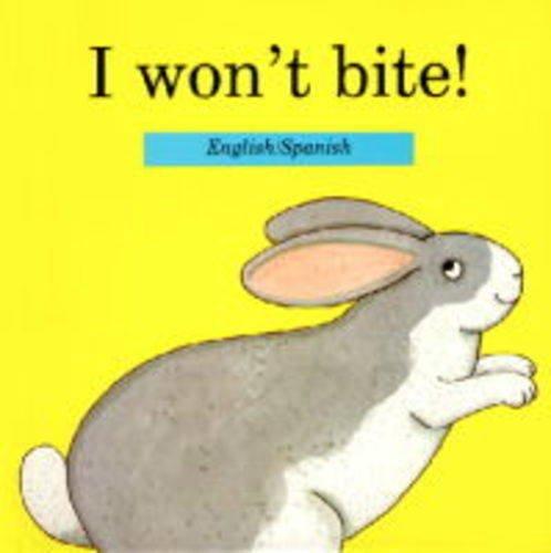 9780907264743: I Won't Bite!