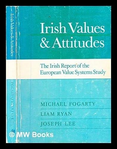 9780907271352: Irish Values and Attitudes: Irish Report of the European Value Systems Survey
