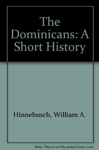 9780907271611: The Dominicans: A Short History