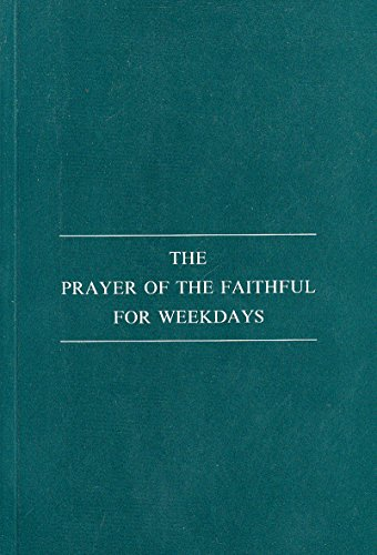 9780907271642: The Prayer of the Faithful for Weekdays