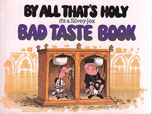 By All That's Holy: Silvey, Hugh; Jex, Wally