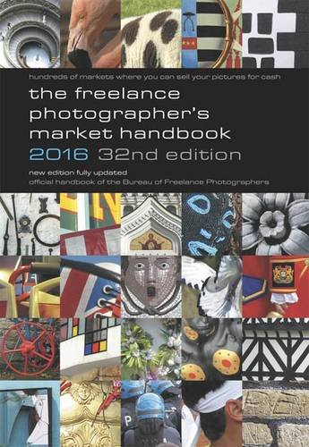 9780907297697: The Freelance Photographer's Market Handbook 2016